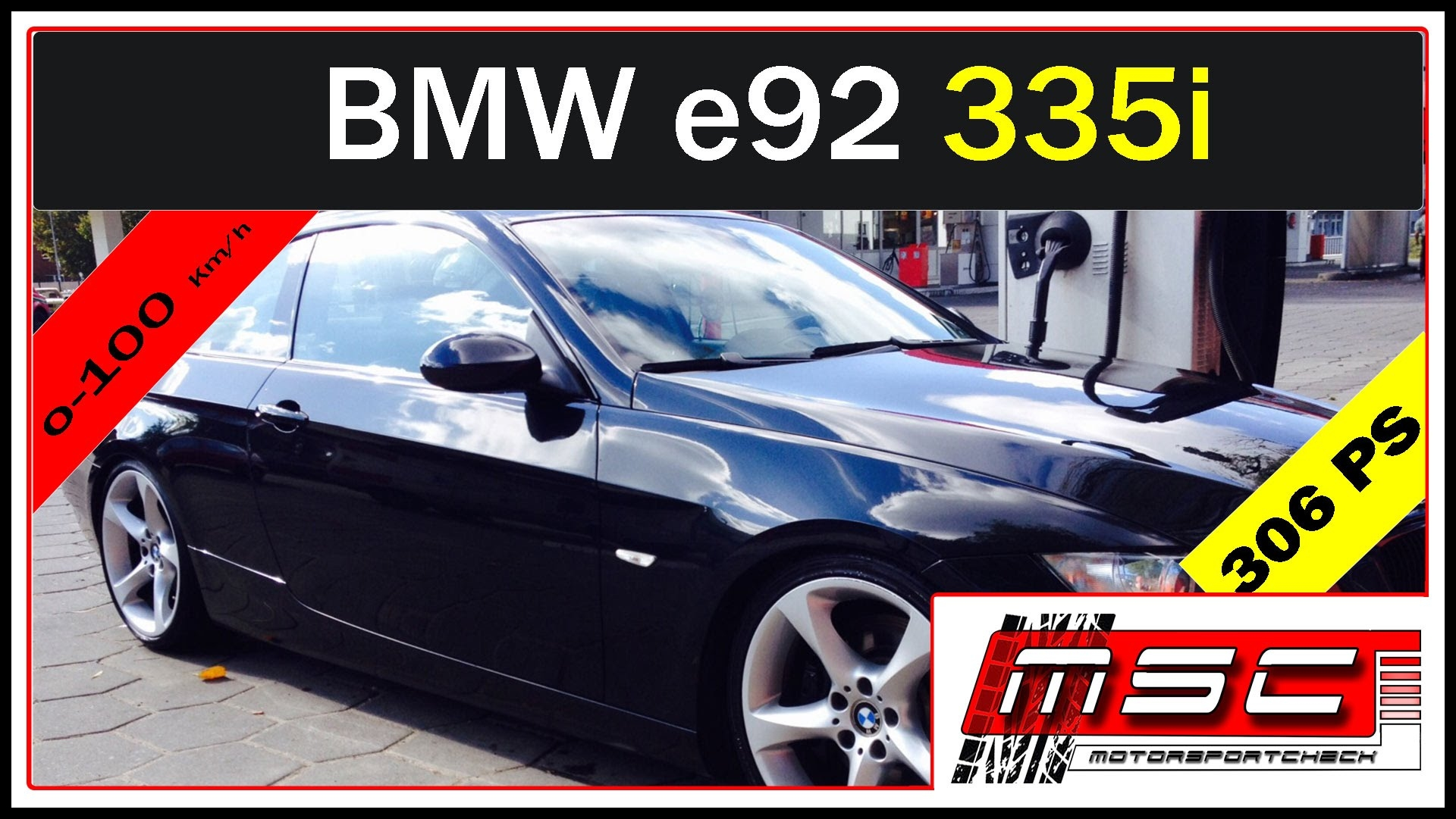 BMW e92 Coupé 335i 0 100 100 200 Topspeed 1 4 mile 400m acceleration Twin Turbo by Motorsportcheck