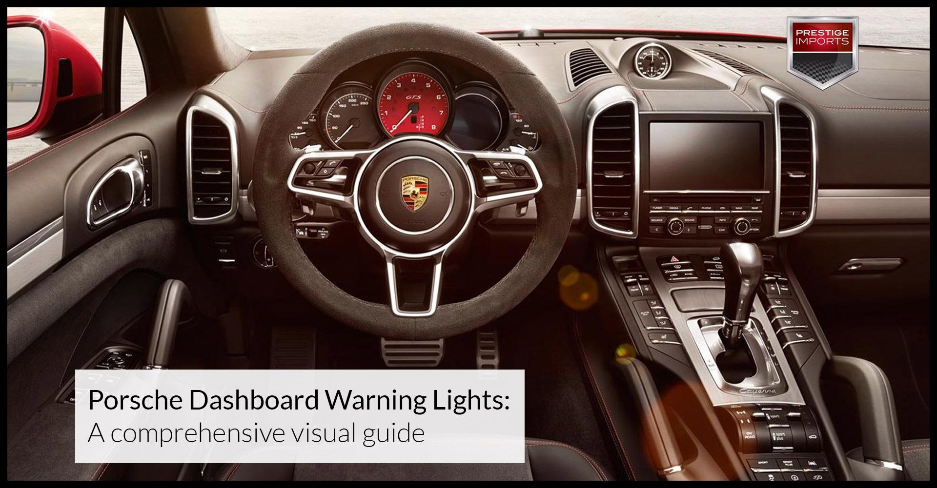 Porsche Dashboard Warning Lights A prehensive visual guide
