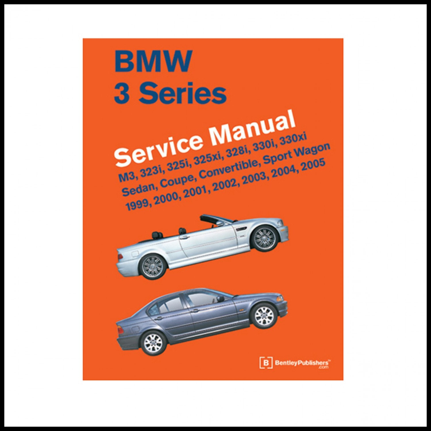 Bentley Repair Manual 3 series 1999 thru 2005 E46 chassis