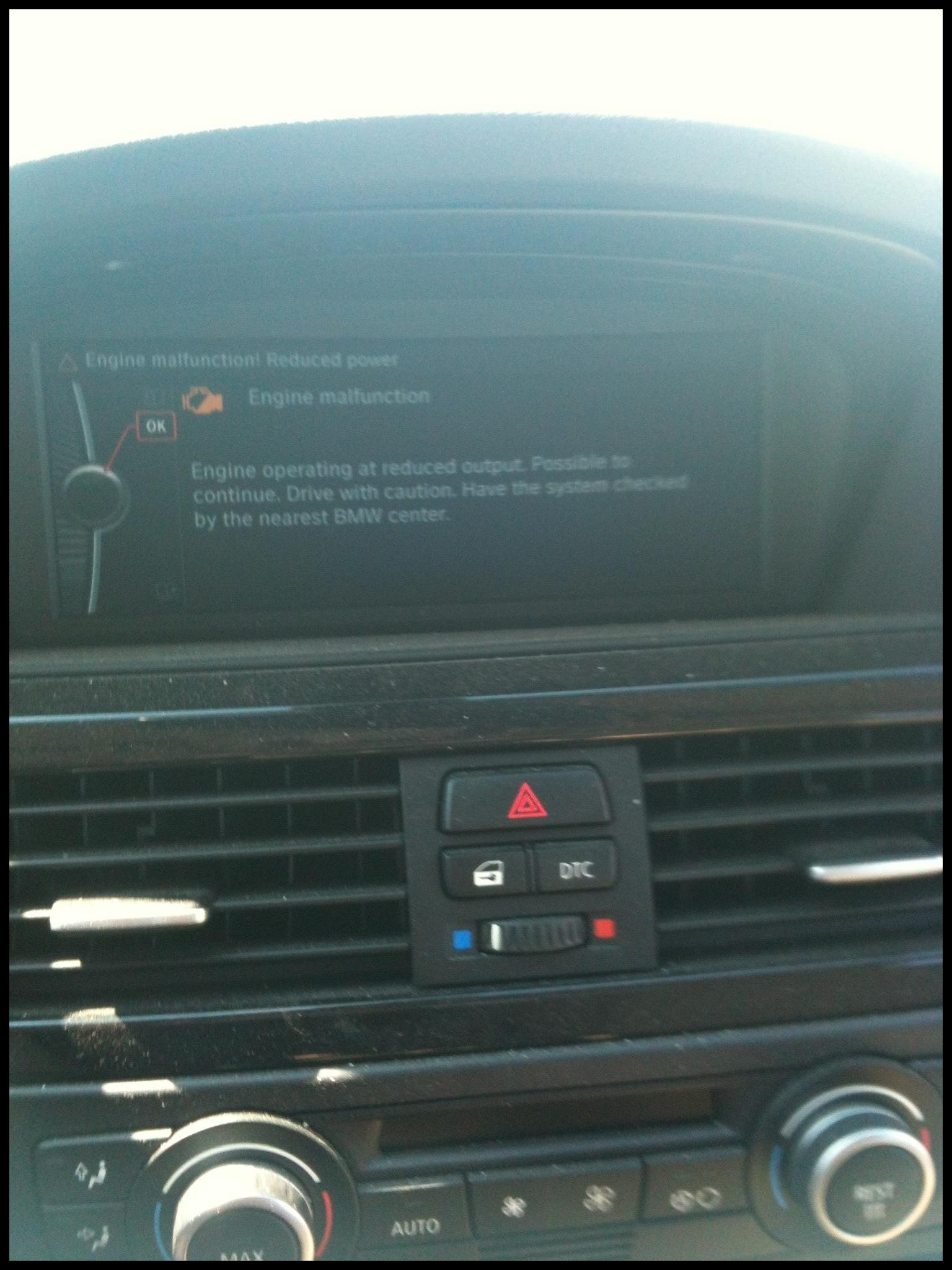 """Just got this as I was driving and told """"reduced power drive to BMW center """" Sorry for the crappy pic as I was driving when I took it"""