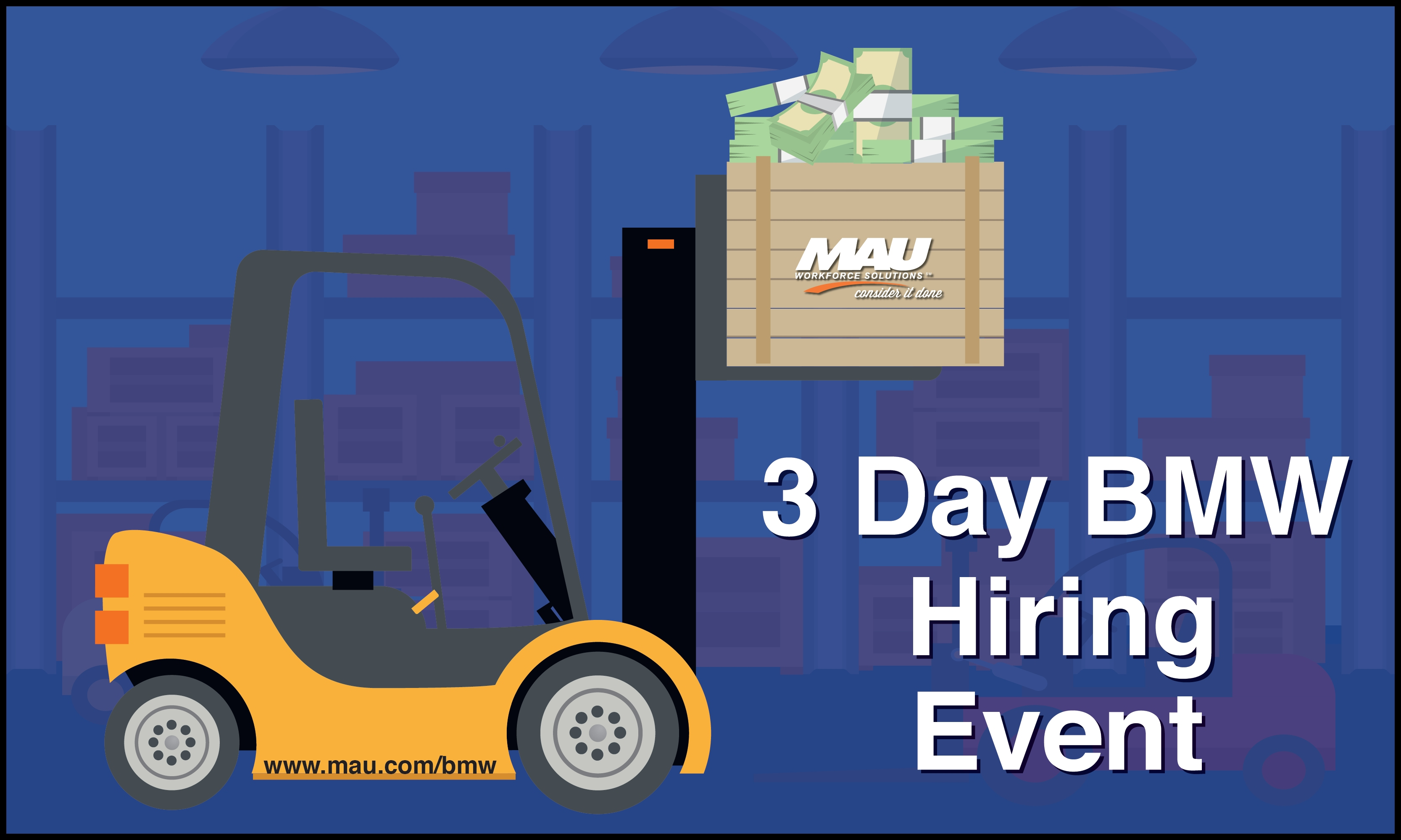 MAU at BMW 3 Day Hiring Event Extravaganza Start Earning More