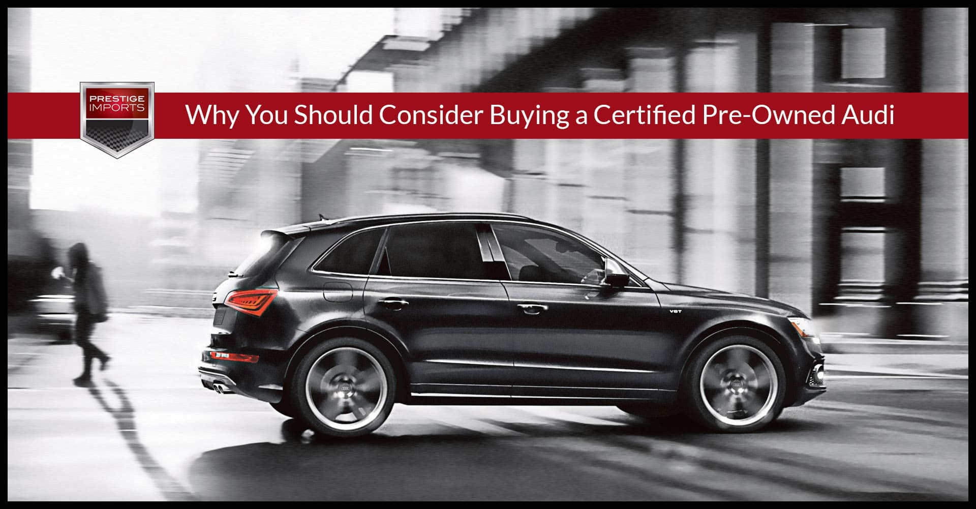 Why You Should Consider Buying a Certified Pre Owned Audi