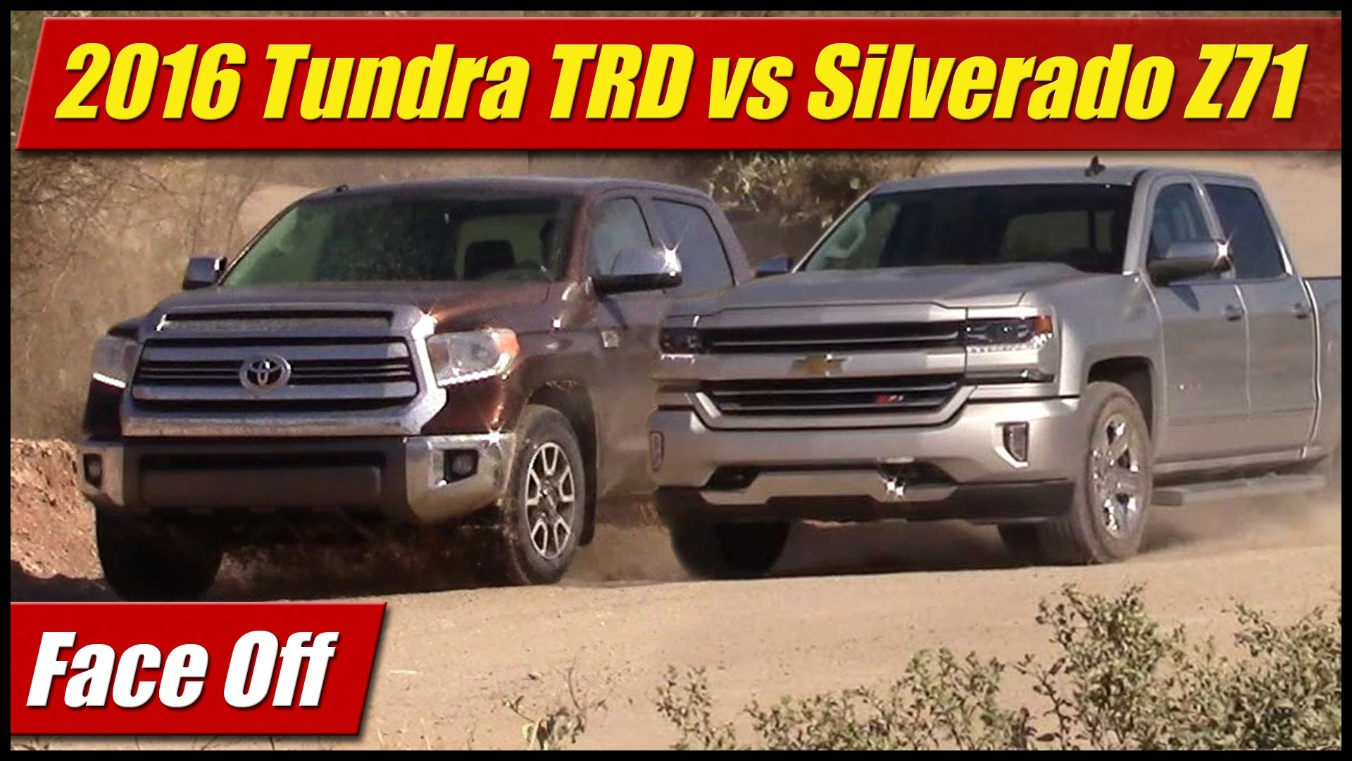 face off 2016 tundra trd vs silverado z71